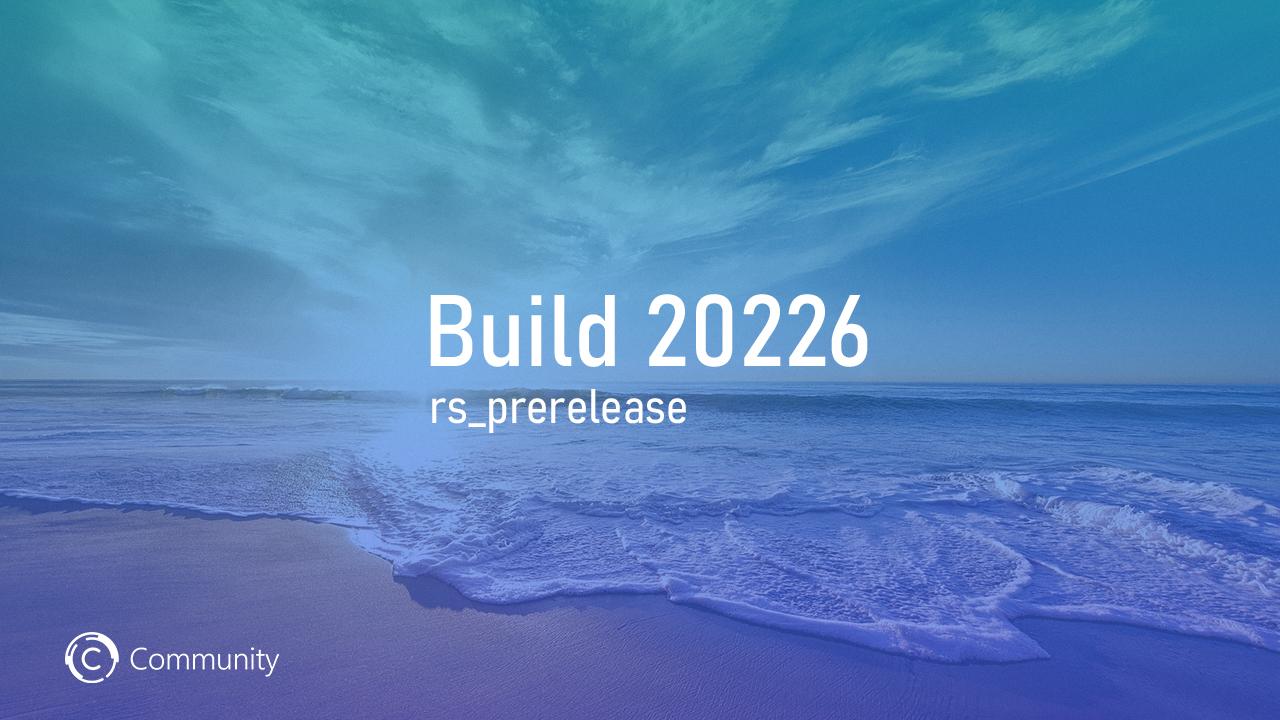 Анонс Windows 10 Insider Preview Build 20226 (канал Dev)